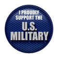 I Proudly Support U S  Military Button