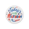 Today's My Birthday Satin Button