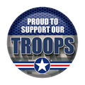 Proud To Support Our Troops Button