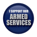 I Support Our Armed Services Button
