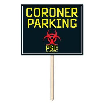 Coroner Parking Yard Sign picture