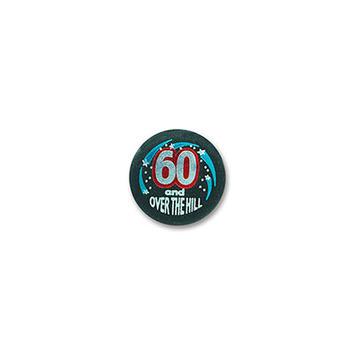 60 & Over The Hill Satin Button picture