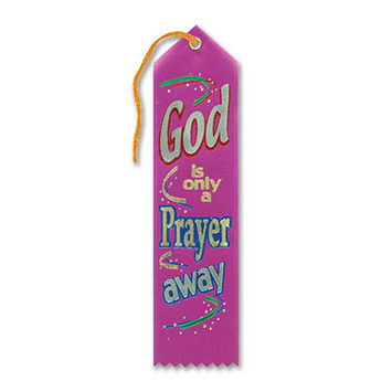 God Is Only A Prayer Away Ribbon picture