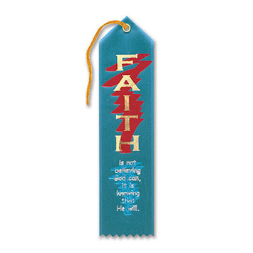 Faith Is Knowing That He Will Ribbon picture