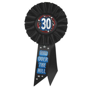 30 & Over The Hill Rosette picture