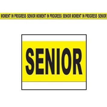 Senior Moment In Progress Party Tape picture