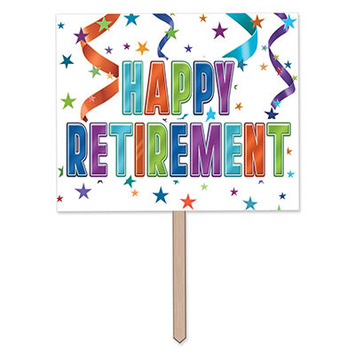 Happy Retirement Yard Sign picture