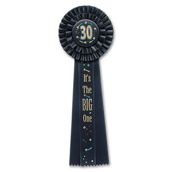 30 It's The Big One Deluxe Rosette picture