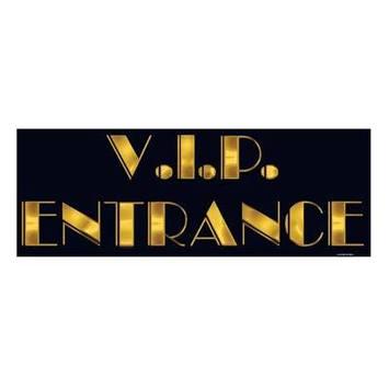 V.I.P. Entrance Sign picture
