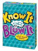 Know It or Blow It®