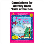 Tails of the Sea Activity Book Common Core State Standards Correlations