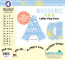 """NEW!! 4"""" Thoughtfulness Letter Pop-Outs"""
