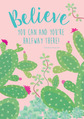 NEW! Poster - Believe You Can (Prickles)