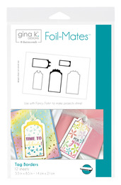 Gina K. Designs Foil-Mates™ • Tag Borders