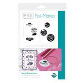 Gina K. Designs Foil-Mates™ Sentiments • Sweet Expressions