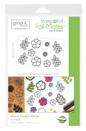 Gina K. Designs StampnFoil™ Foil-Mates Detail Sheet • Where Flowers Bloom