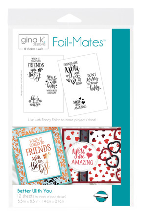 Gina K. Designs Foil-Mates™ Sentiments • Better With You picture