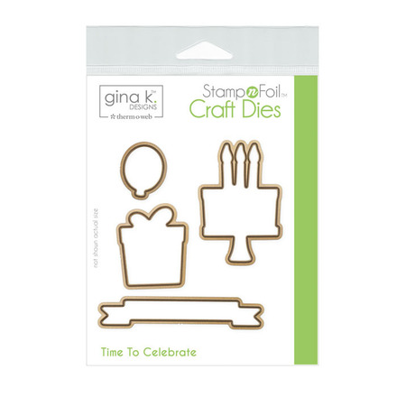 Gina K. Designs StampnFoil™ Die Set • Time To CelebrateOnline