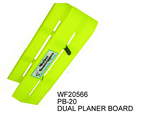 PB-20 DOUBLE PLANER BOARD